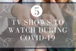 5 TV Shows to Watch During COVID-19